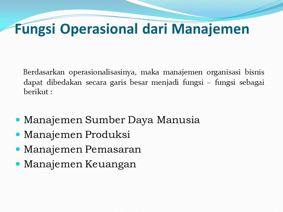 Fungsi Operasional dari Manajemen