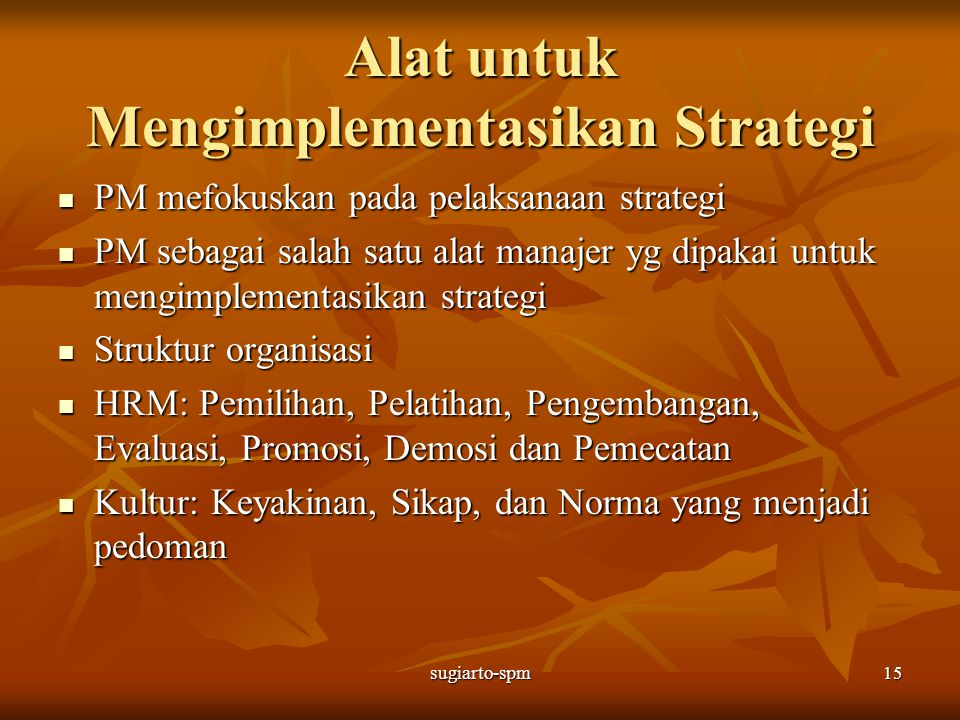 Alat untuk Mengimplementasikan Strategi