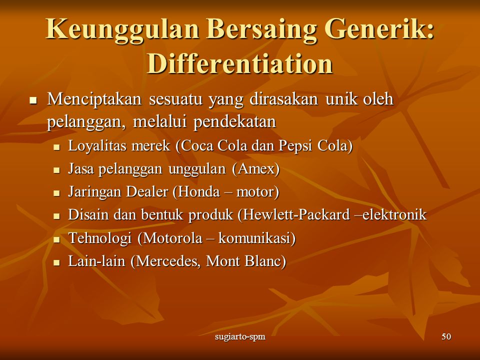 Keunggulan Bersaing Generik: Differentiation