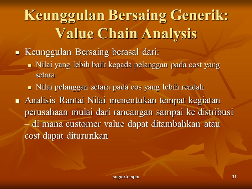 Keunggulan Bersaing Generik: Value Chain Analysis