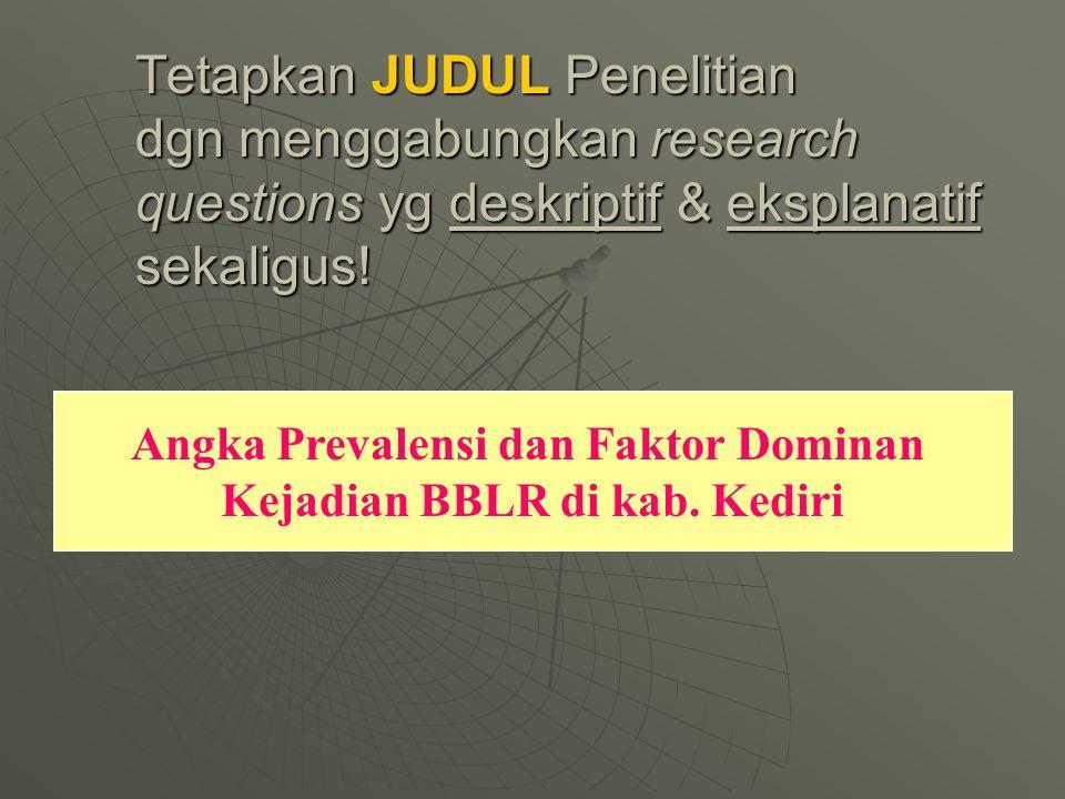 Angka Prevalensi dan Faktor Dominan Kejadian BBLR di kab. Kediri