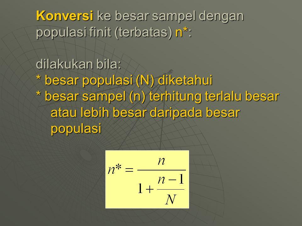 Konversi ke besar sampel dengan populasi finit (terbatas) n