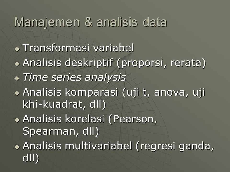 Manajemen & analisis data