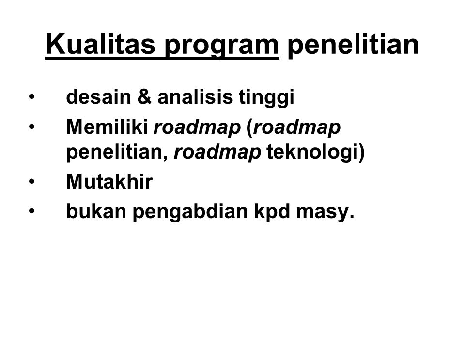 Kualitas program penelitian