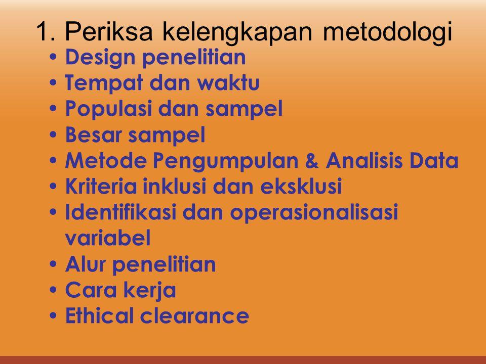 1. Periksa kelengkapan metodologi
