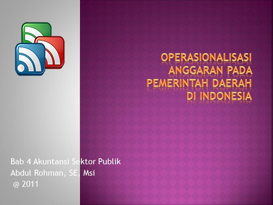 OPERASIONALISASI ANGGARAN PADA PEMERINTAH DAERAH DI INDONESIA