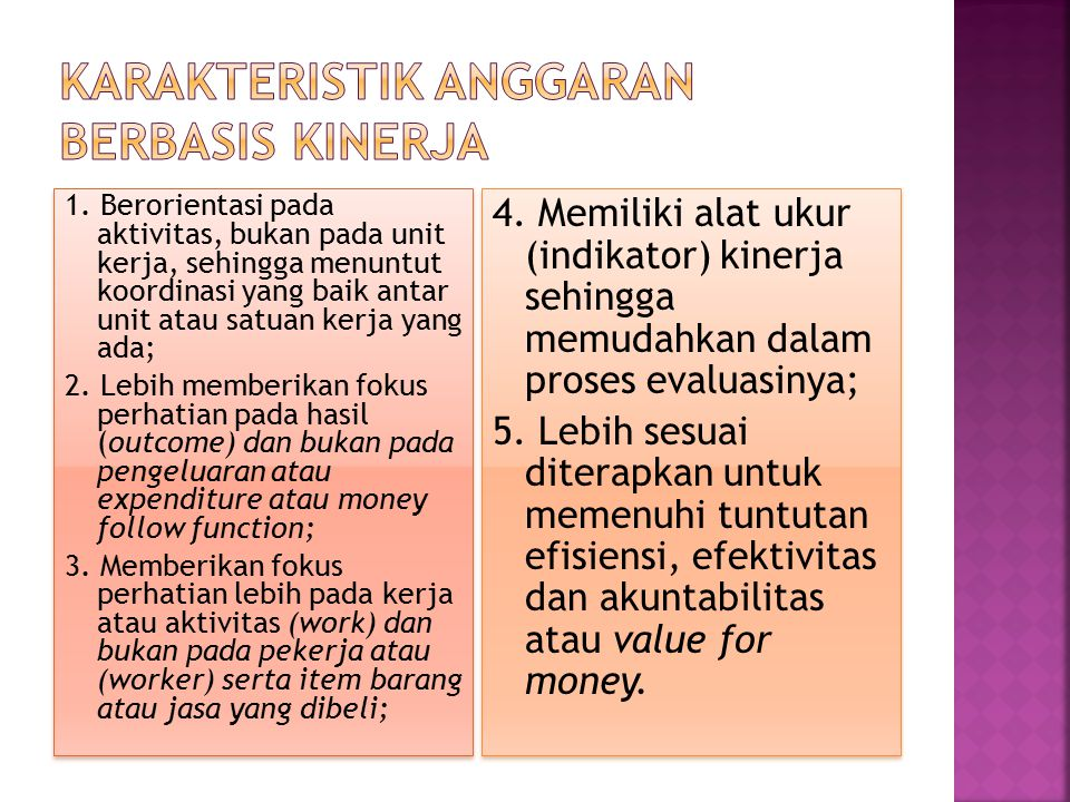 Karakteristik Anggaran Berbasis Kinerja