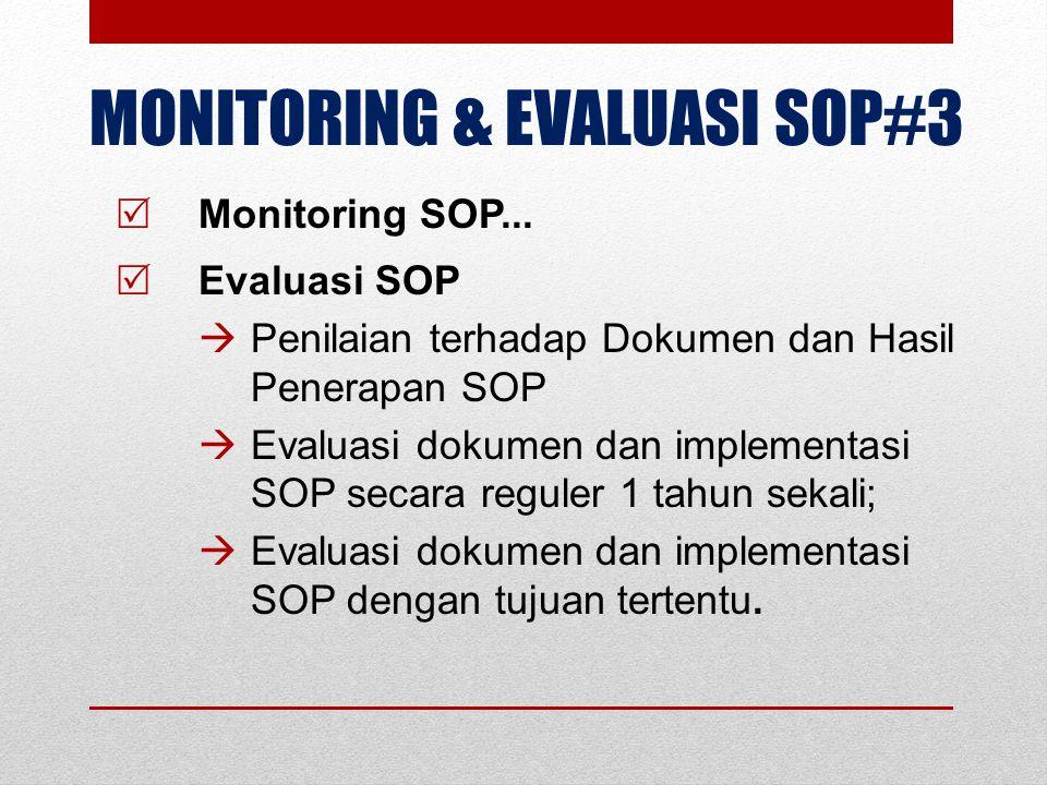 MONITORING & EVALUASI SOP#3