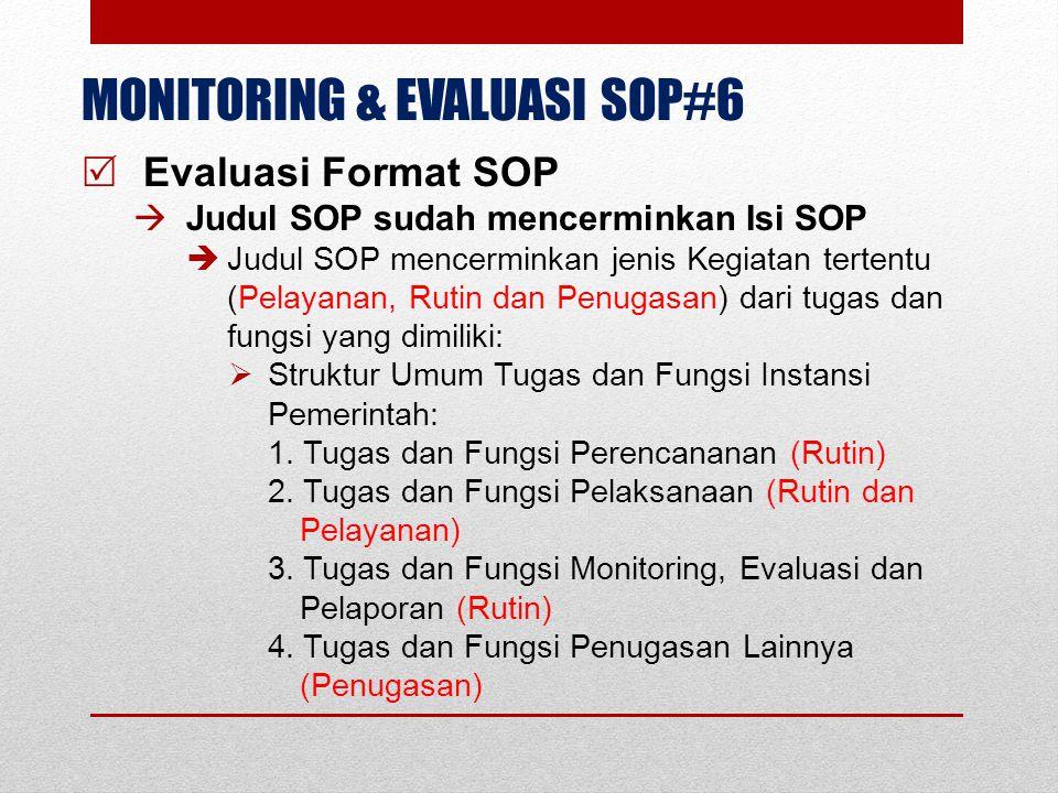 MONITORING & EVALUASI SOP#6