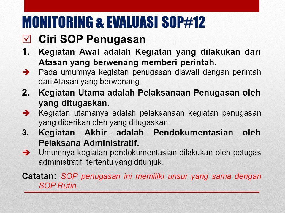 MONITORING & EVALUASI SOP#12