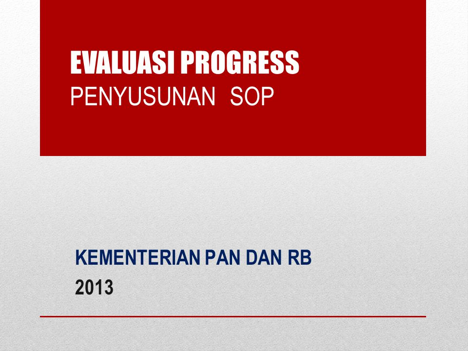 EVALUASI PROGRESS PENYUSUNAN SOP