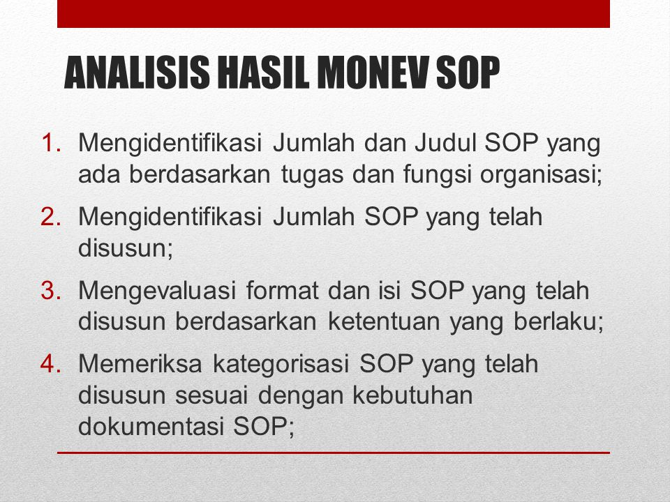 ANALISIS HASIL MONEV SOP