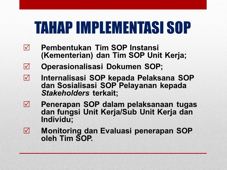 TAHAP IMPLEMENTASI SOP