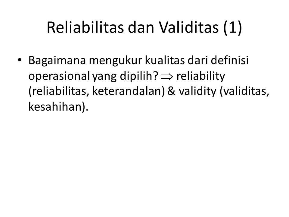 Reliabilitas dan Validitas (1)