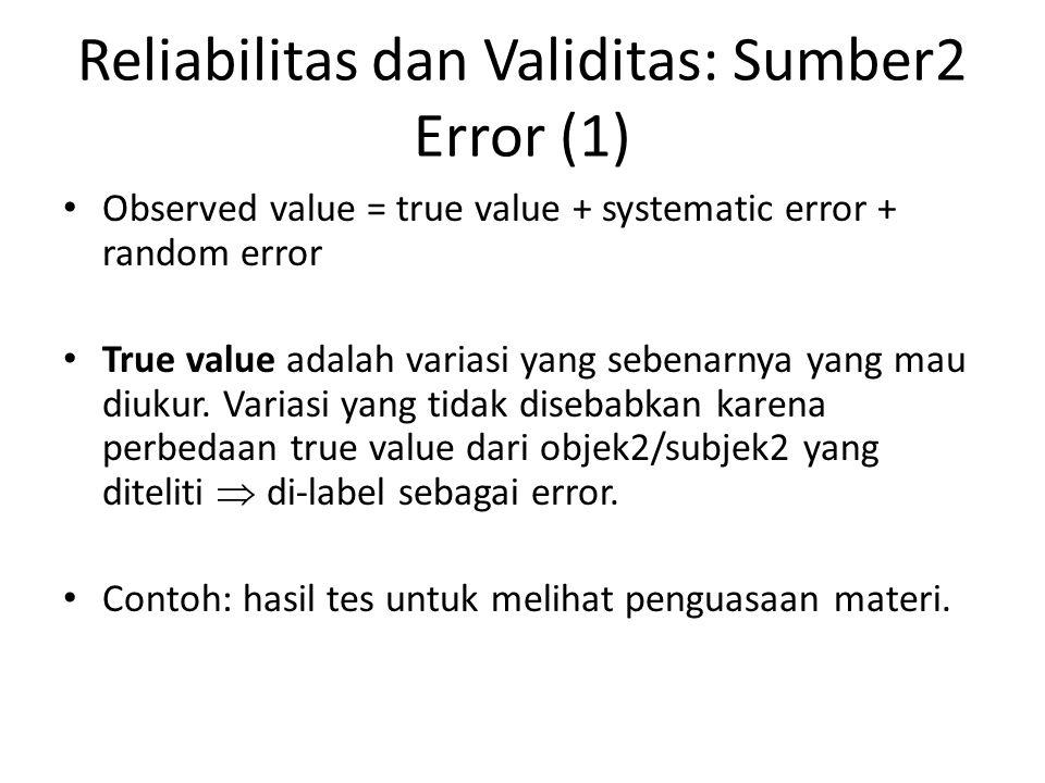 Reliabilitas dan Validitas: Sumber2 Error (1)