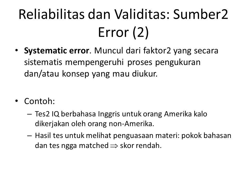 Reliabilitas dan Validitas: Sumber2 Error (2)
