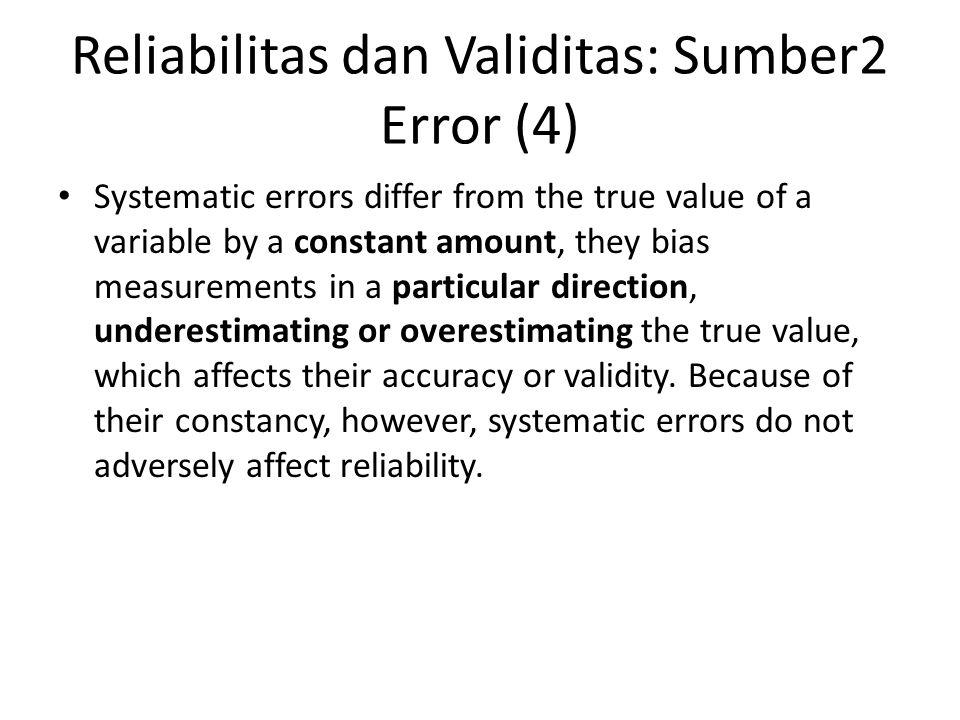 Reliabilitas dan Validitas: Sumber2 Error (4)