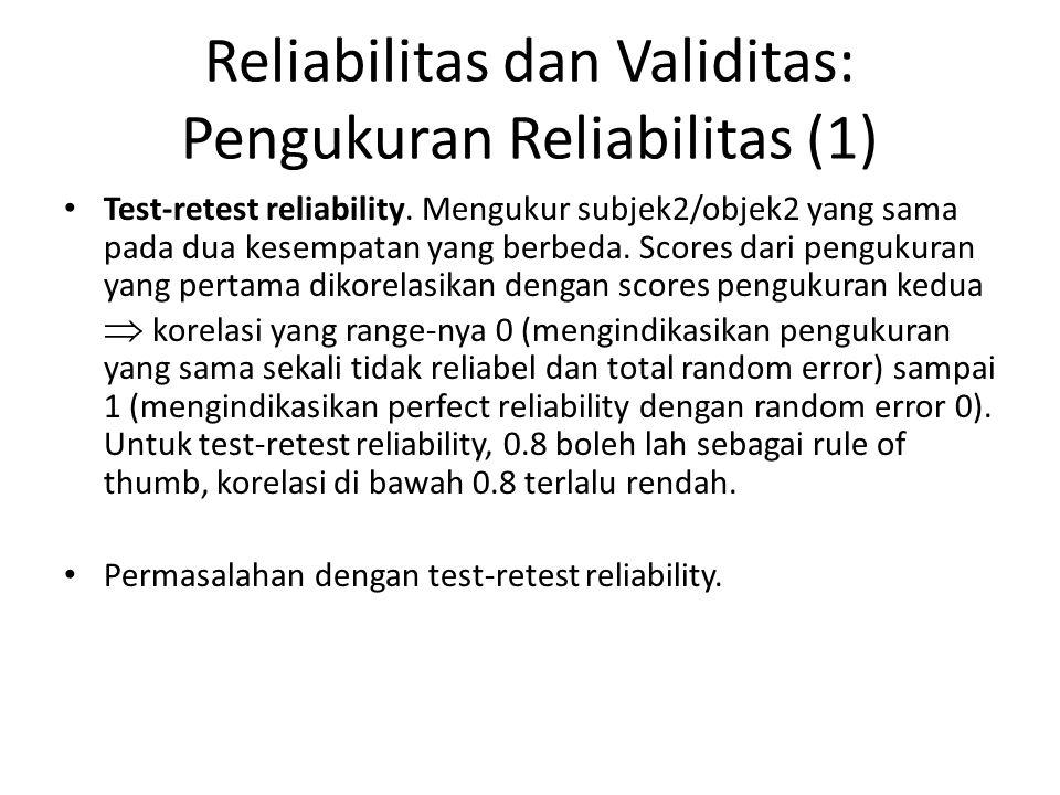 Reliabilitas dan Validitas: Pengukuran Reliabilitas (1)