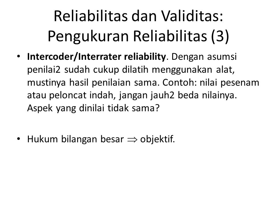 Reliabilitas dan Validitas: Pengukuran Reliabilitas (3)