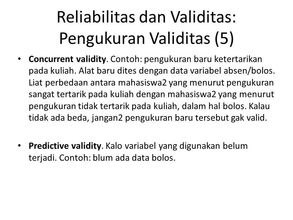 Reliabilitas dan Validitas: Pengukuran Validitas (5)