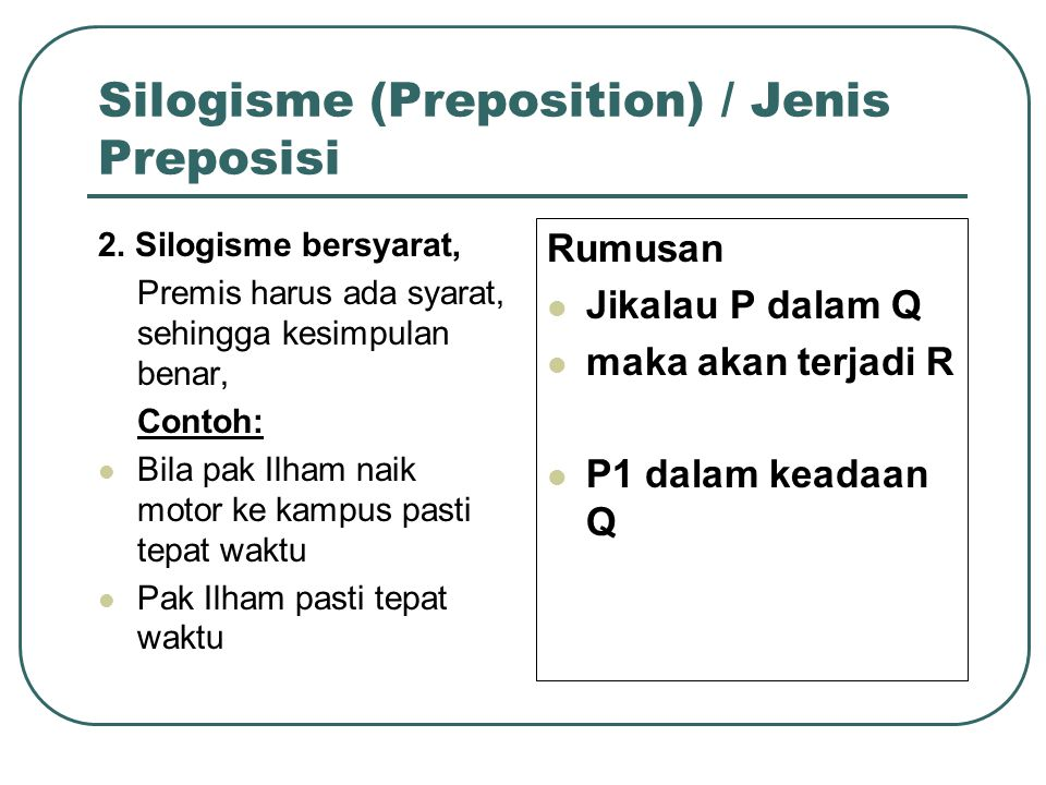 Silogisme (Preposition) / Jenis Preposisi