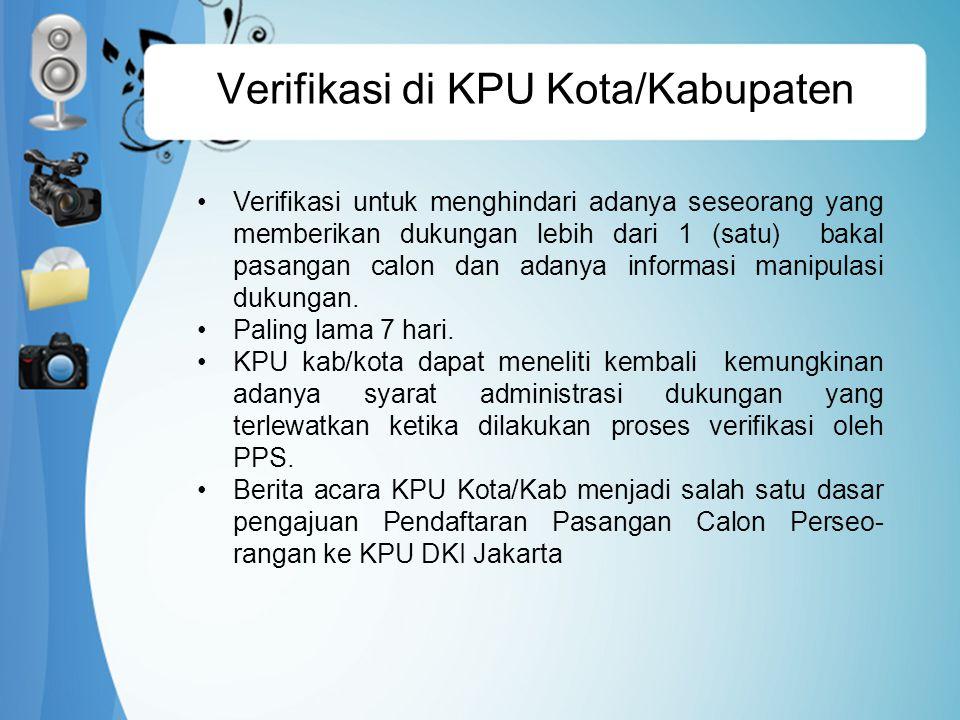 Verifikasi di KPU Kota/Kabupaten