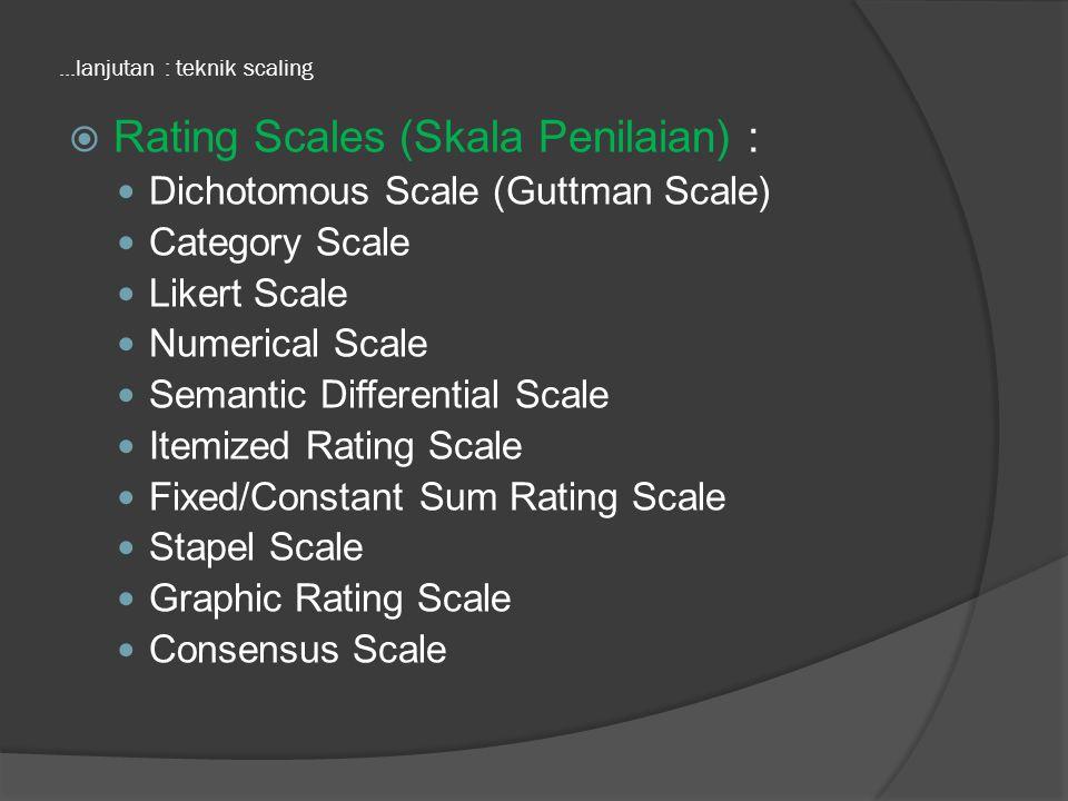 ...lanjutan : teknik scaling
