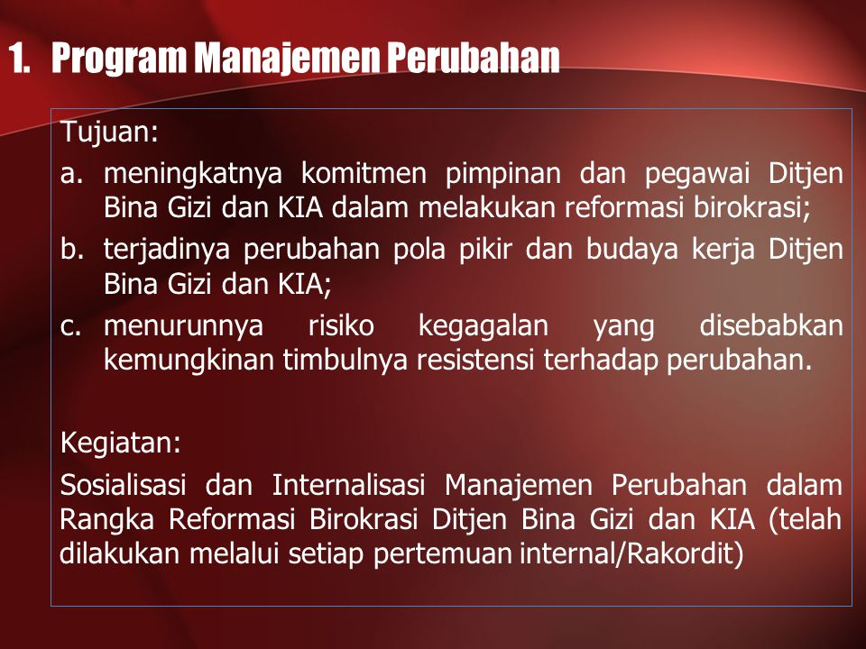 1. Program Manajemen Perubahan