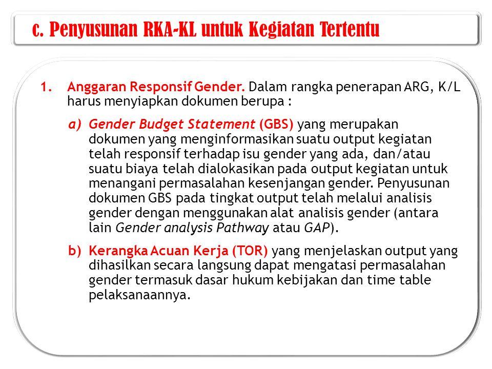 c. Penyusunan RKA-KL untuk Kegiatan Tertentu