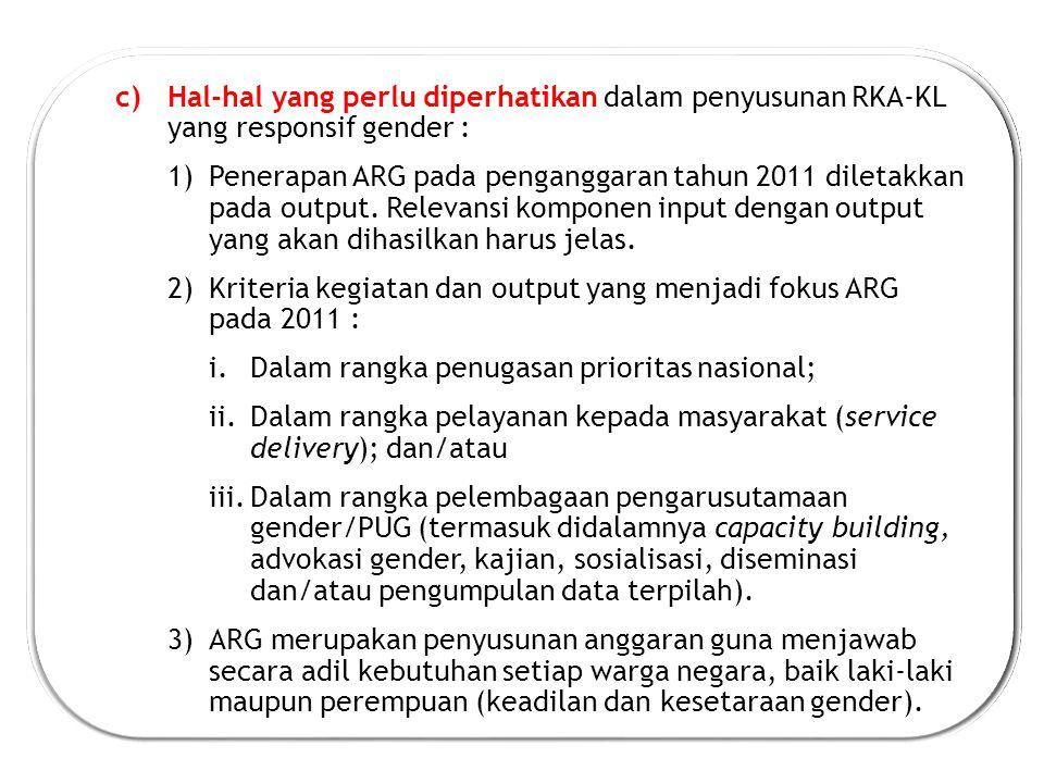 Hal-hal yang perlu diperhatikan dalam penyusunan RKA-KL yang responsif gender :