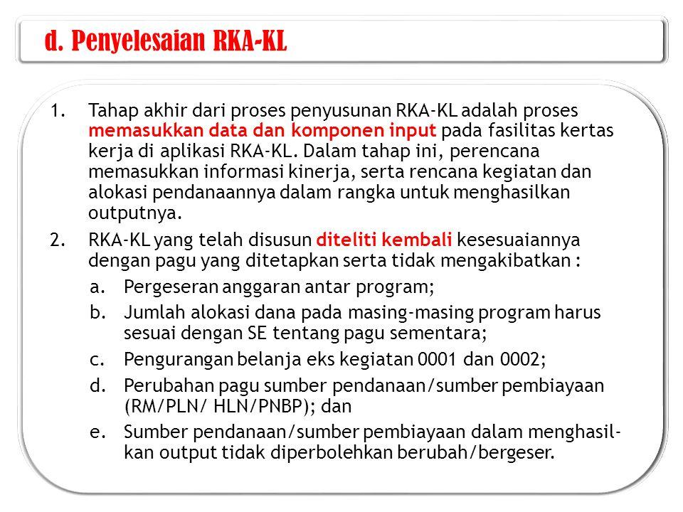 d. Penyelesaian RKA-KL