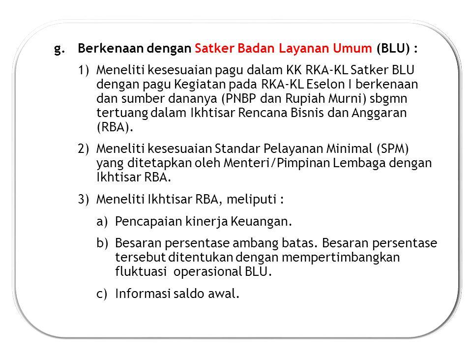 Berkenaan dengan Satker Badan Layanan Umum (BLU) :