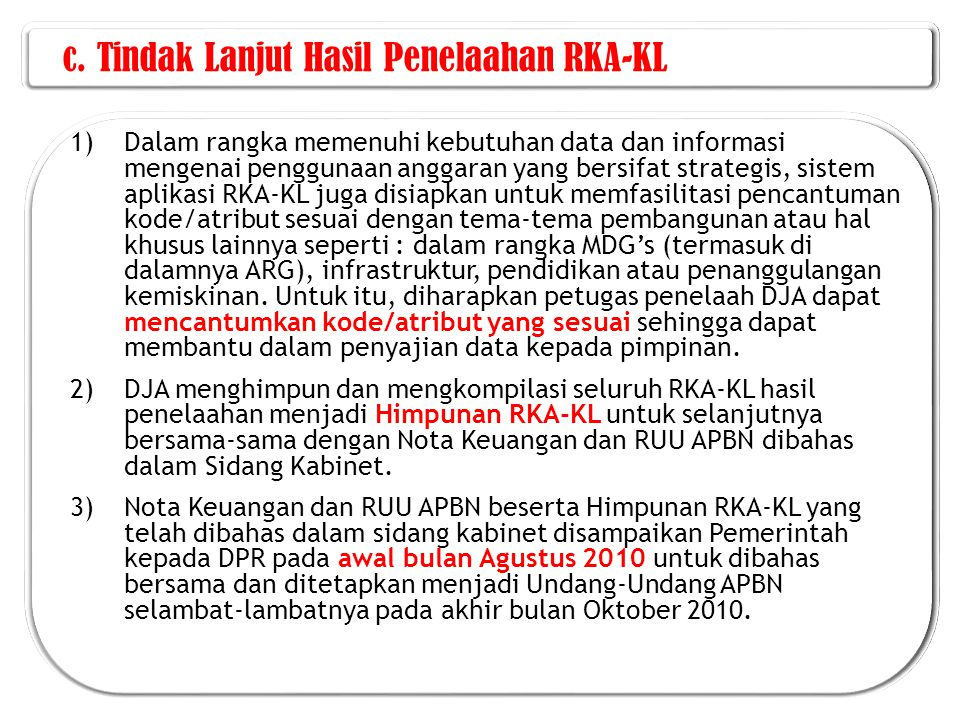 c. Tindak Lanjut Hasil Penelaahan RKA-KL