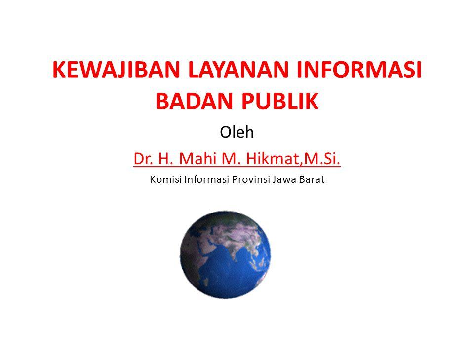 KEWAJIBAN LAYANAN INFORMASI BADAN PUBLIK