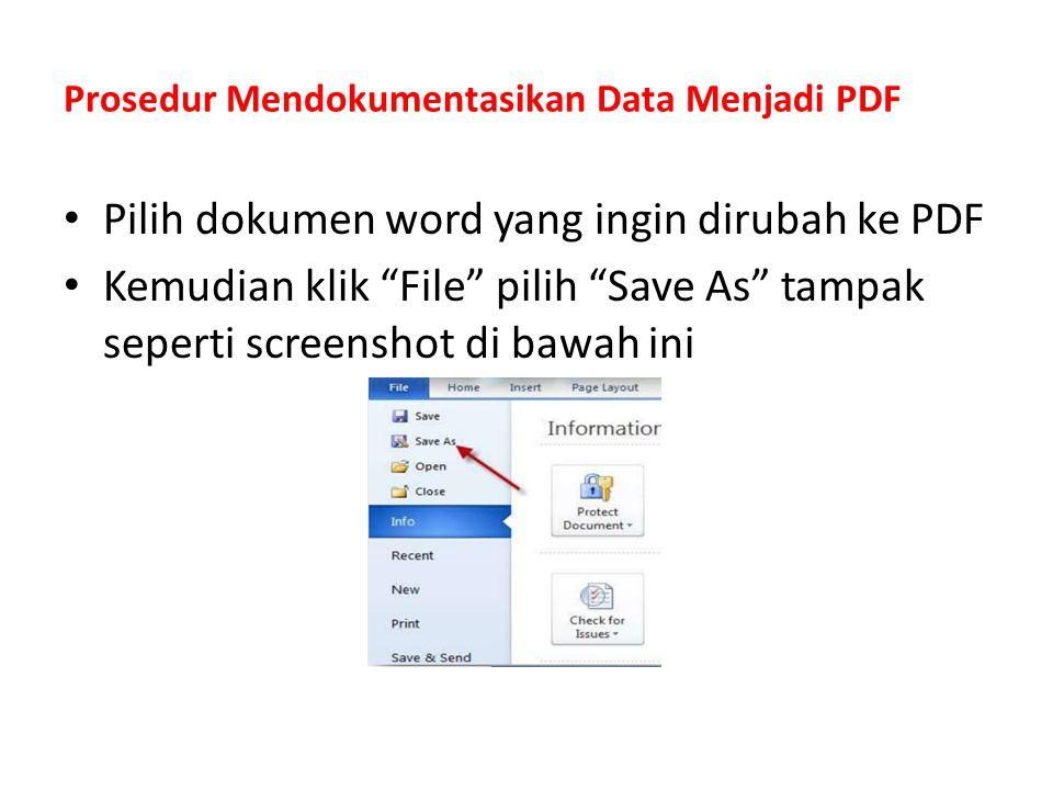 Prosedur Mendokumentasikan Data Menjadi PDF