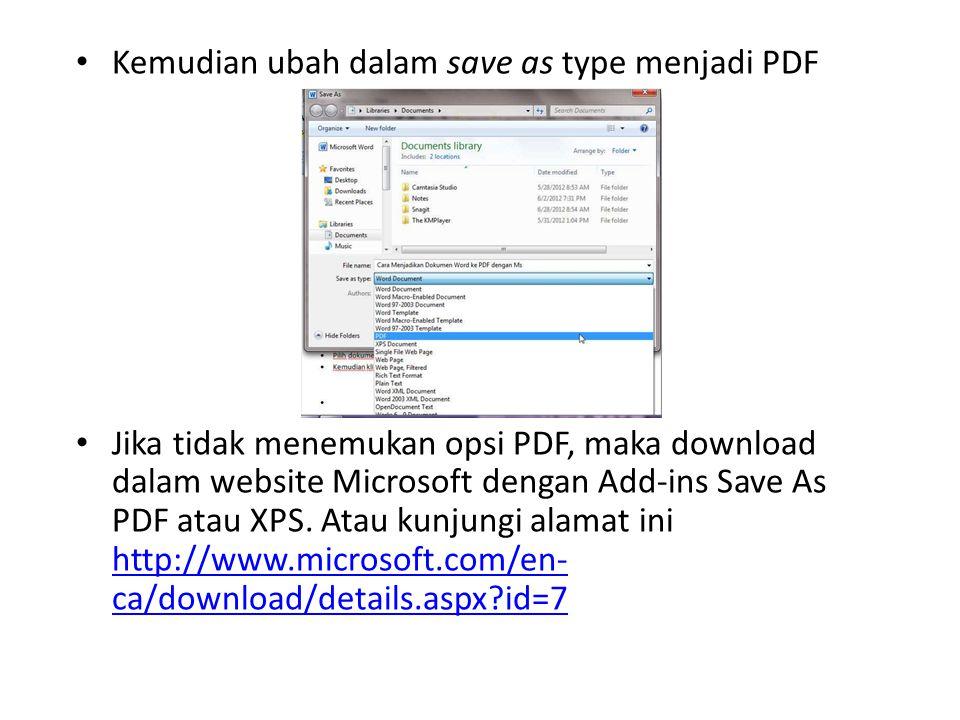 Kemudian ubah dalam save as type menjadi PDF