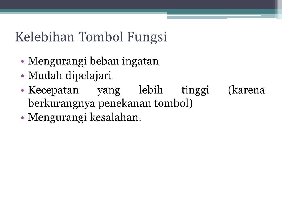 Kelebihan Tombol Fungsi