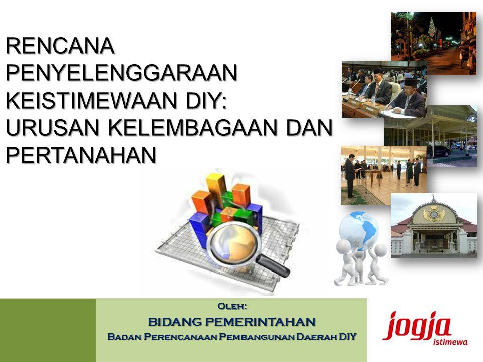 Oleh: BIDANG PEMERINTAHAN Badan Perencanaan Pembangunan Daerah DIY