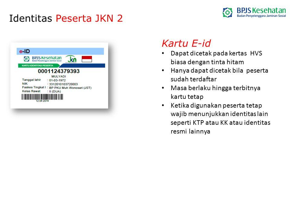 Identitas Peserta JKN 2 Kartu E-id