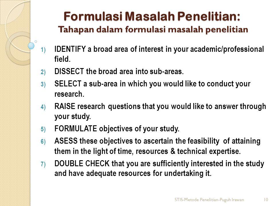 Formulasi Masalah Penelitian: Tahapan dalam formulasi masalah penelitian