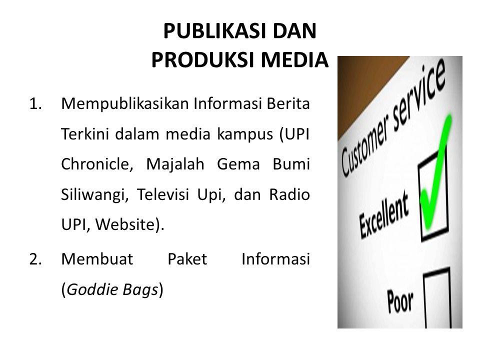 PUBLIKASI DAN PRODUKSI MEDIA