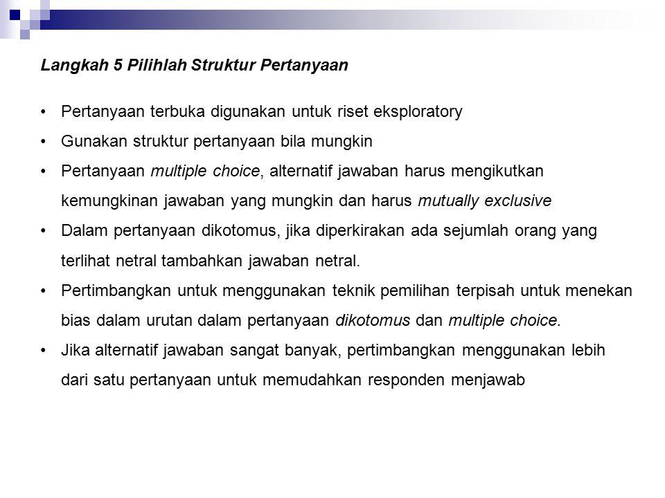 Langkah 5 Pilihlah Struktur Pertanyaan