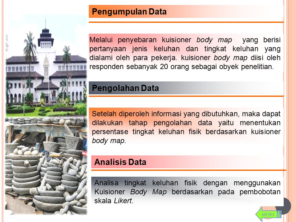 Pengumpulan Data Pengolahan Data Analisis Data
