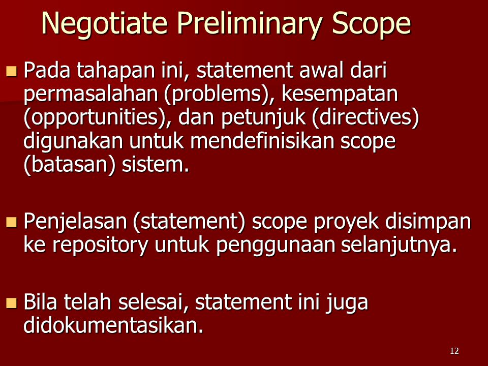 Negotiate Preliminary Scope