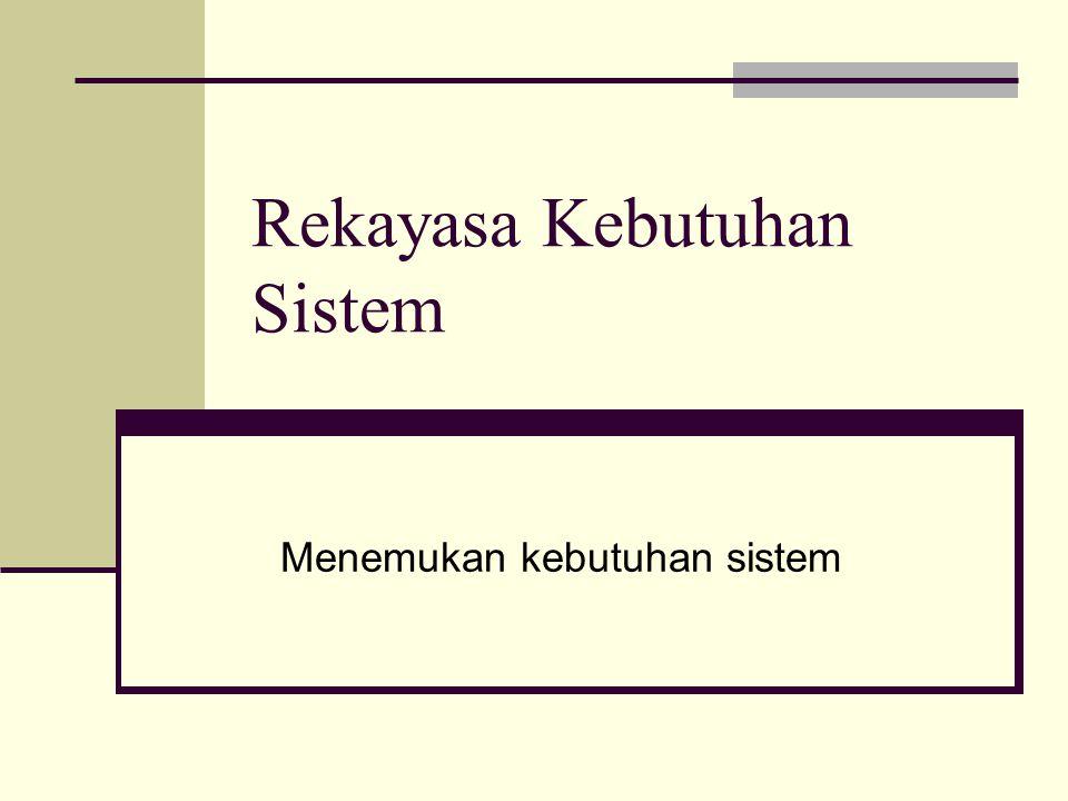 Rekayasa Kebutuhan Sistem