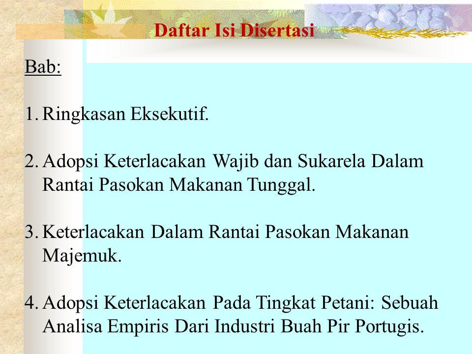 Daftar Isi Disertasi Bab: Ringkasan Eksekutif. Adopsi Keterlacakan Wajib dan Sukarela Dalam Rantai Pasokan Makanan Tunggal.