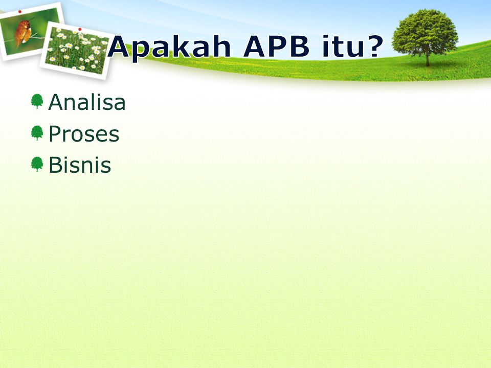 Apakah APB itu Analisa Proses Bisnis