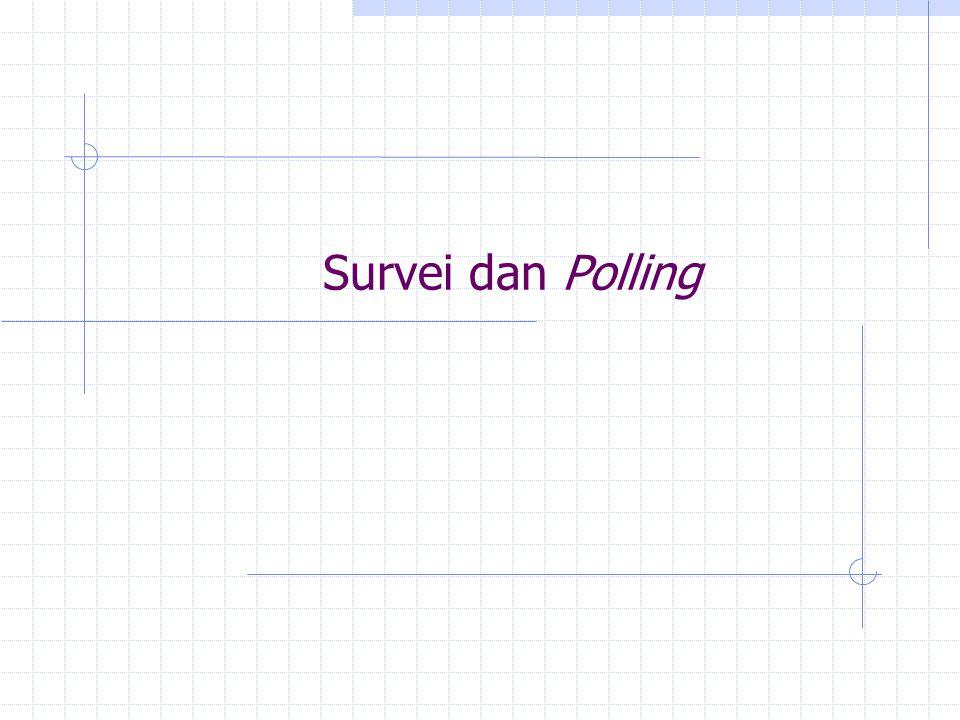 Survei dan Polling