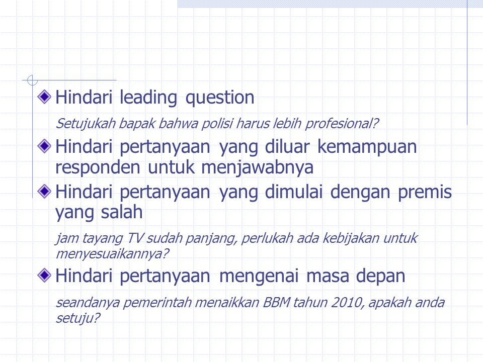 Hindari leading question