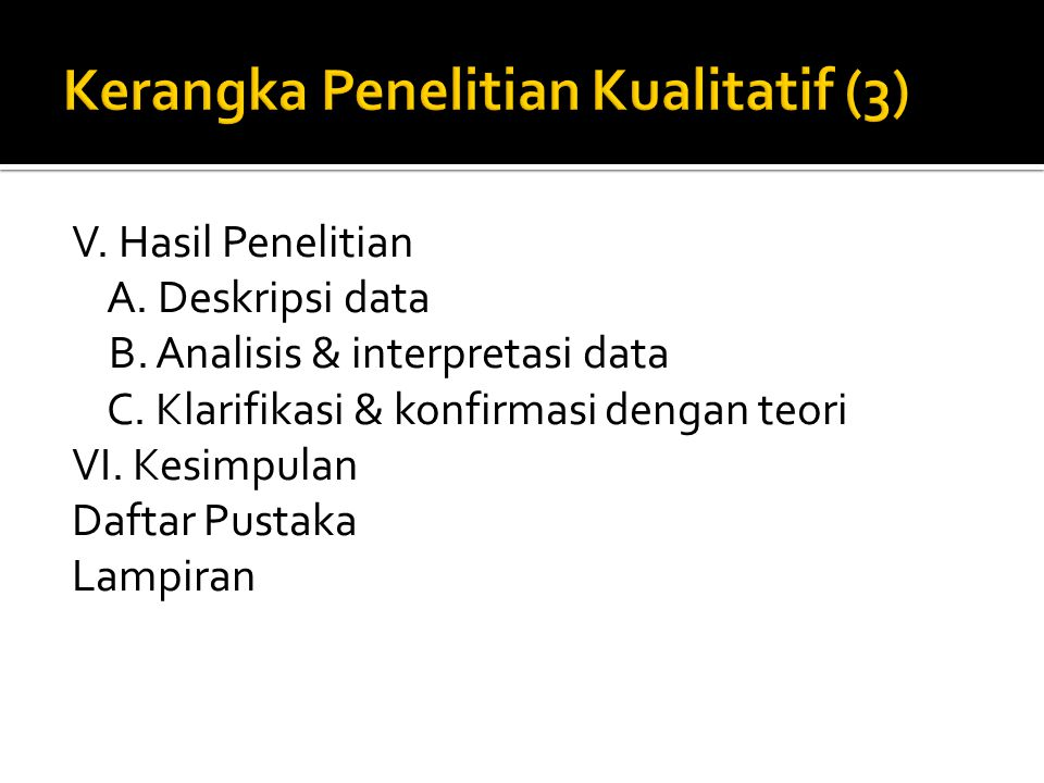 Kerangka Penelitian Kualitatif (3)